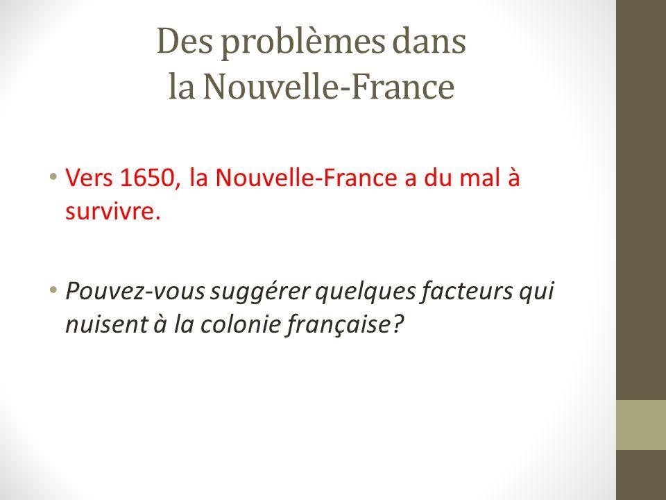Des problèmes dans la Nouvelle-France