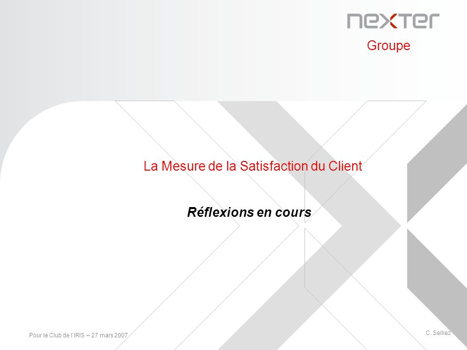 La Mesure de la Satisfaction du Client