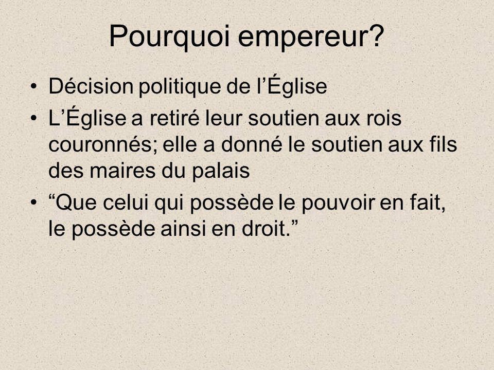 Pourquoi empereur Décision politique de l'Église