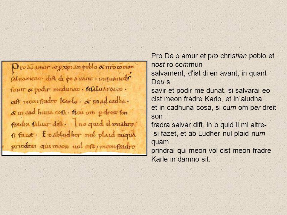 Pro De o amur et pro christian poblo et nost ro commun