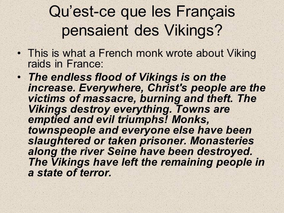 Qu'est-ce que les Français pensaient des Vikings