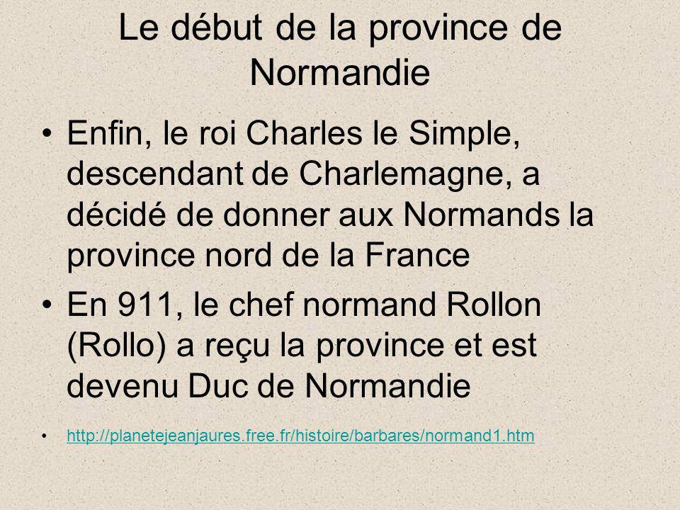 Le début de la province de Normandie