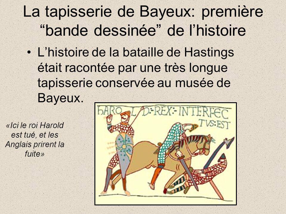 La tapisserie de Bayeux: première bande dessinée de l'histoire