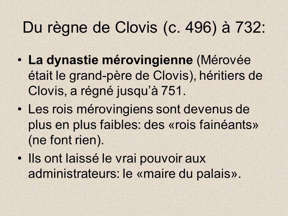 Du règne de Clovis (c. 496) à 732: