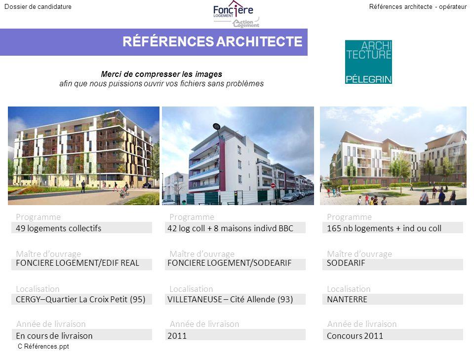 49 logements collectifs 42 log coll + 8 maisons indivd BBC. 165 nb logements + ind ou coll. FONCIERE LOGEMENT/EDIF REAL.
