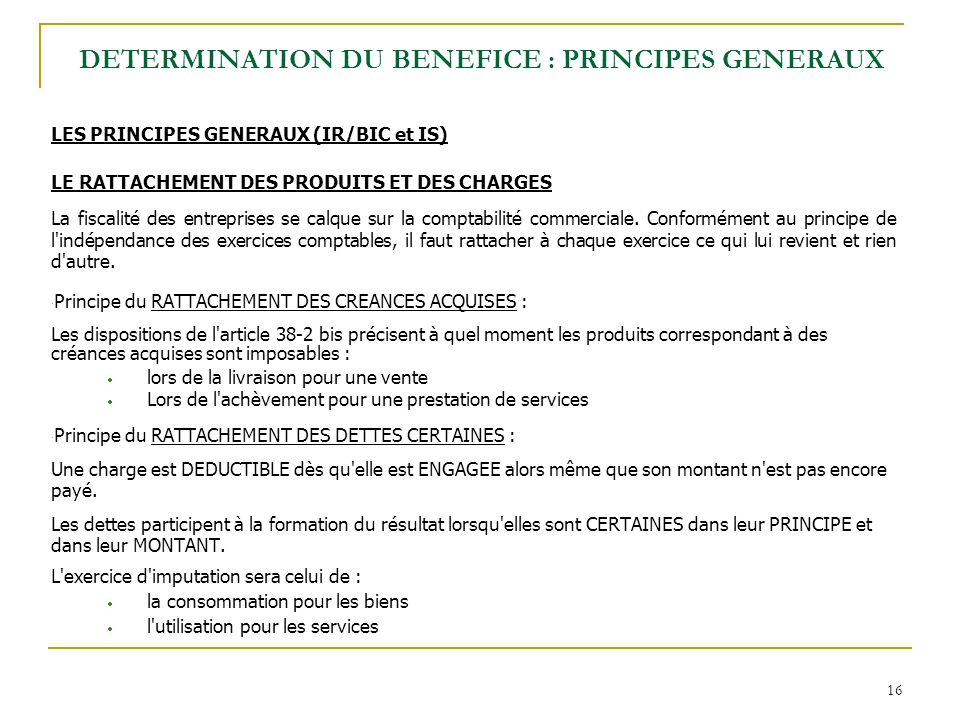 DETERMINATION DU BENEFICE : PRINCIPES GENERAUX