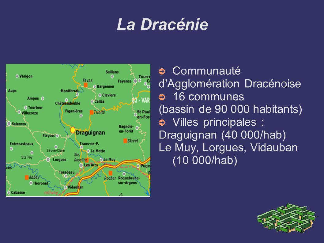 La Dracénie Communauté d Agglomération Dracénoise 16 communes
