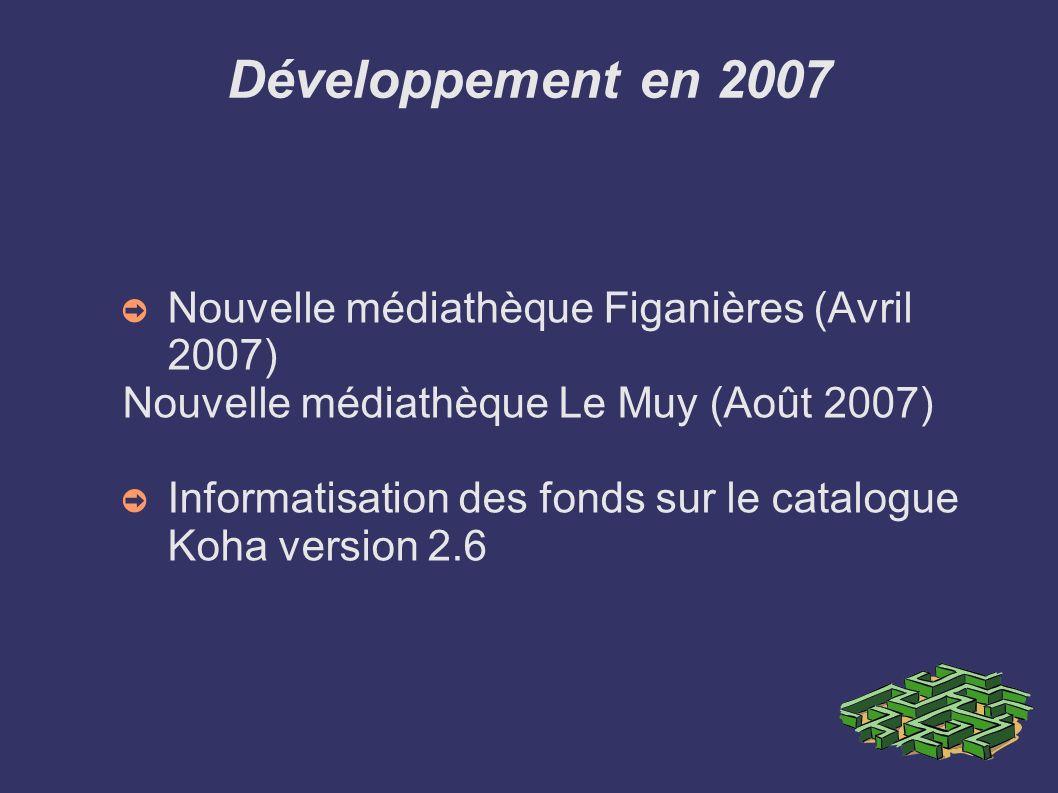 Développement en 2007 Nouvelle médiathèque Figanières (Avril 2007)