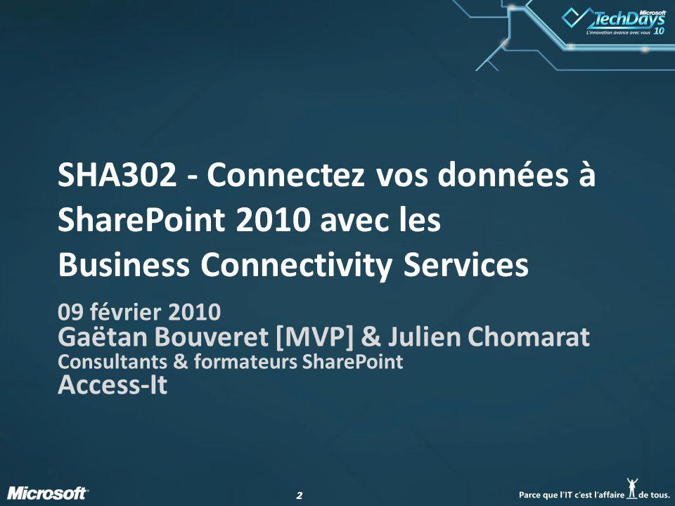 SHA302 - Connectez vos données à SharePoint 2010 avec les Business Connectivity Services