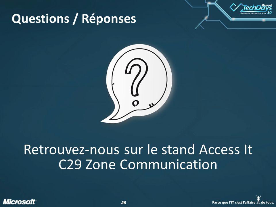 Retrouvez-nous sur le stand Access It C29 Zone Communication