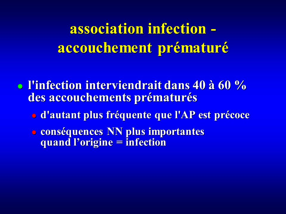 association infection - accouchement prématuré