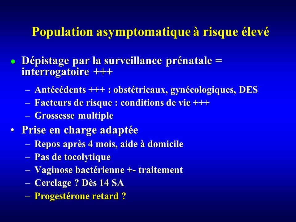 Population asymptomatique à risque élevé