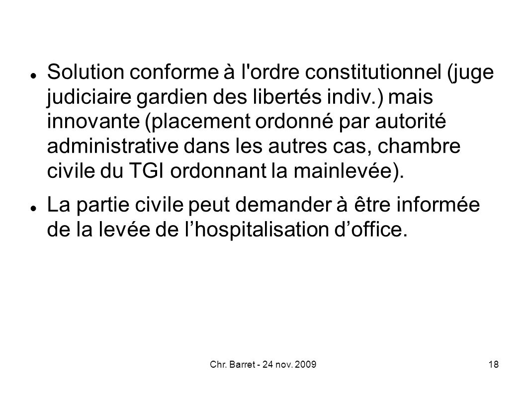 Justice et psychiatrie quel dialogue ppt t l charger - Procedure hospitalisation d office ...