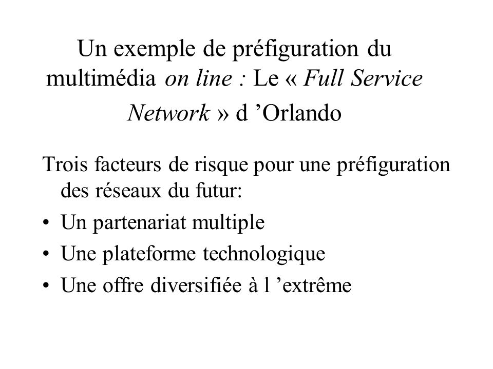 Un exemple de préfiguration du multimédia on line : Le « Full Service Network » d 'Orlando