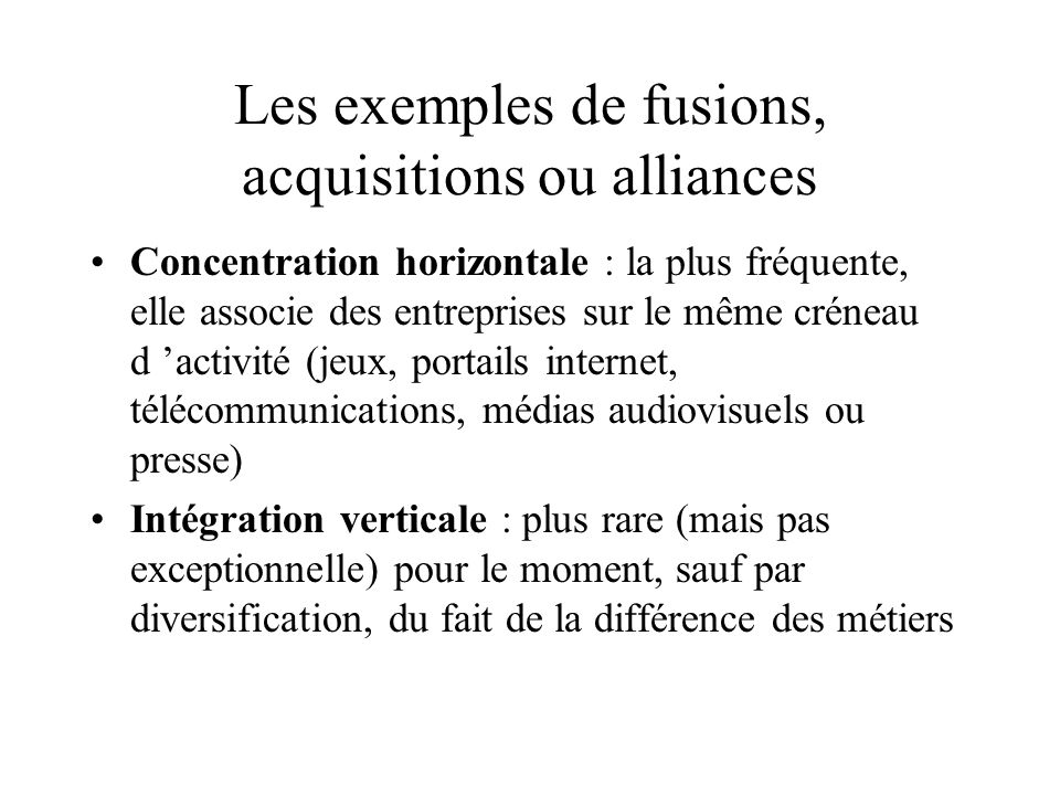 Les exemples de fusions, acquisitions ou alliances