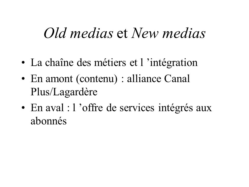 Old medias et New medias