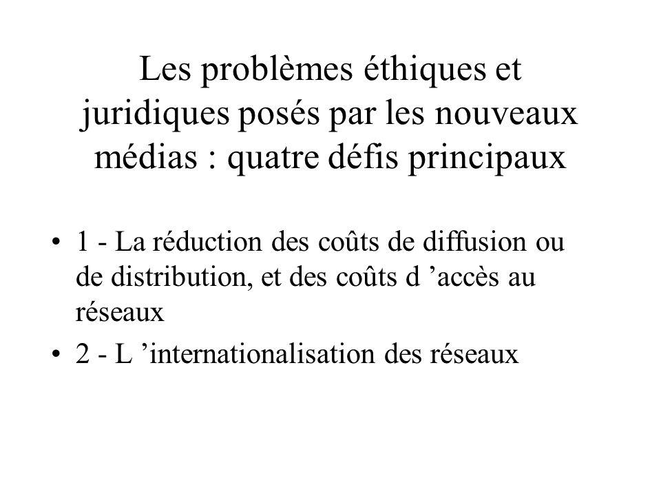 Les problèmes éthiques et juridiques posés par les nouveaux médias : quatre défis principaux