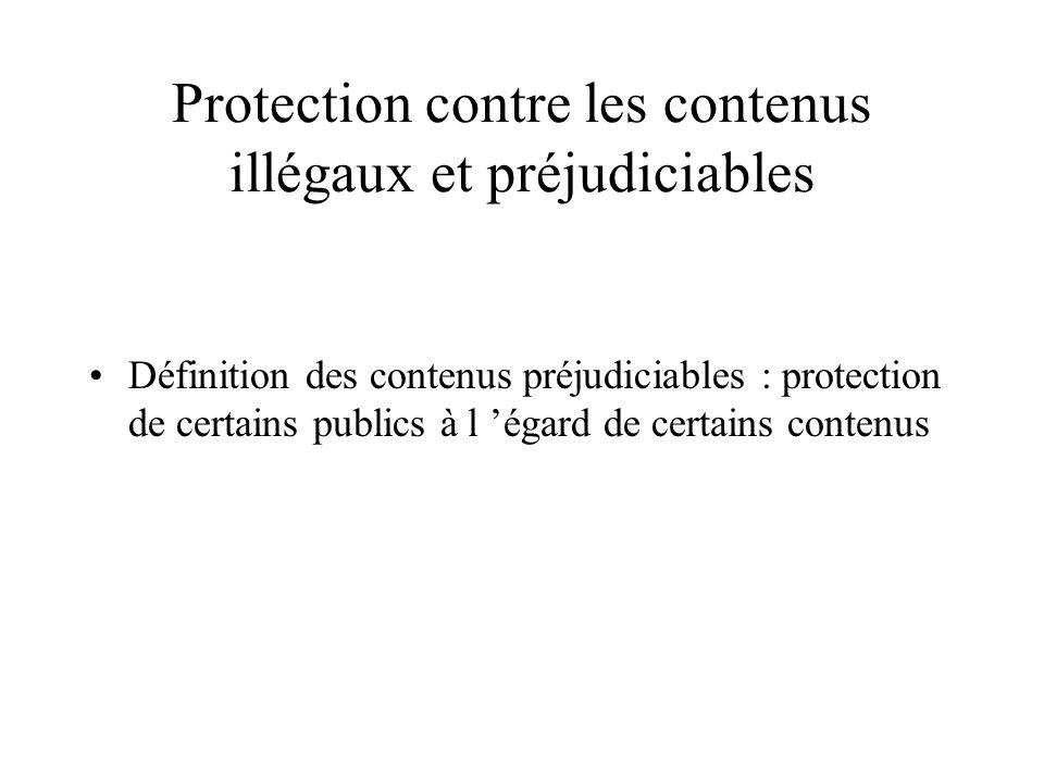 Protection contre les contenus illégaux et préjudiciables