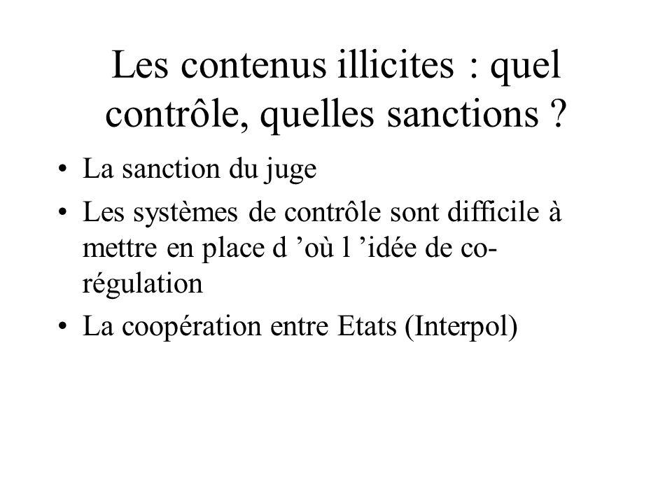 Les contenus illicites : quel contrôle, quelles sanctions