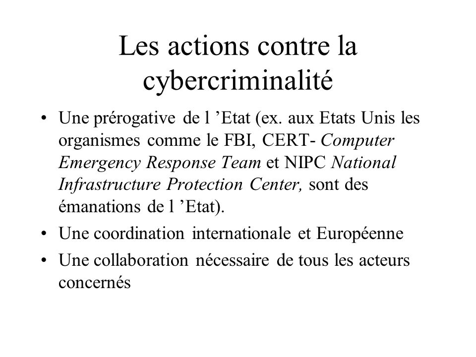 Les actions contre la cybercriminalité