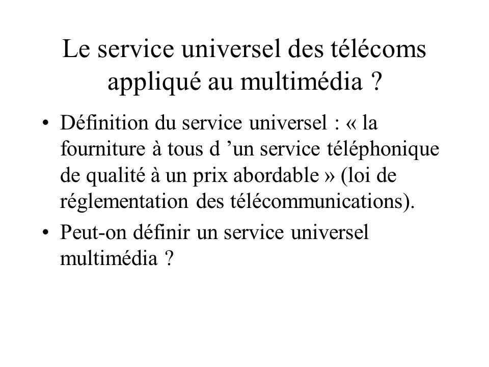 Le service universel des télécoms appliqué au multimédia