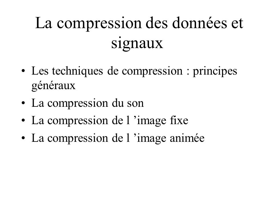 La compression des données et signaux
