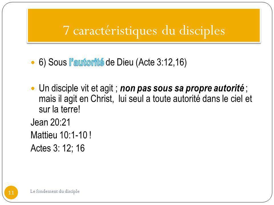 7 caractéristiques du disciples