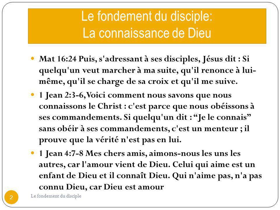 Le fondement du disciple: La connaissance de Dieu