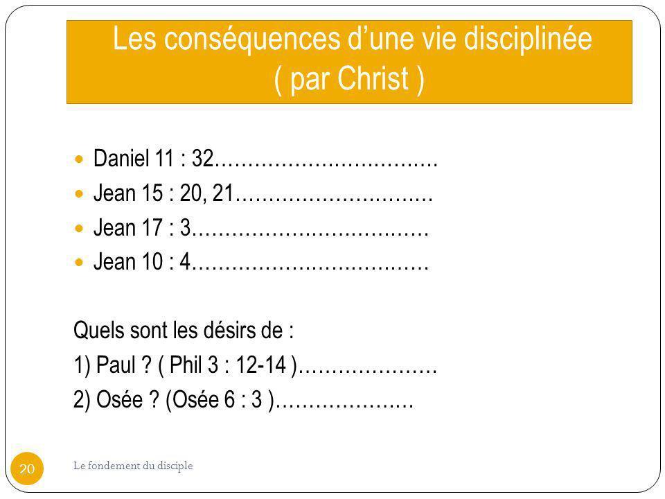 Les conséquences d'une vie disciplinée ( par Christ )