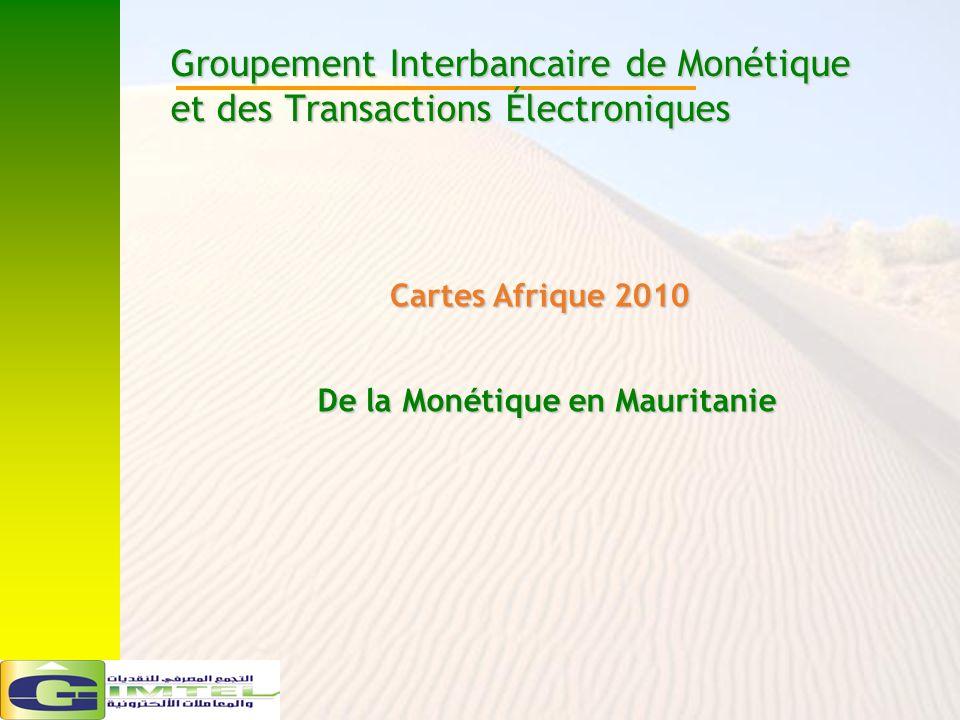 De la Monétique en Mauritanie