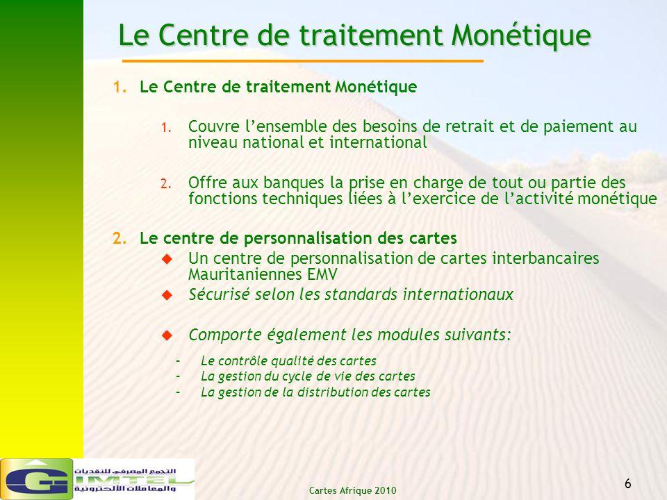 Le Centre de traitement Monétique