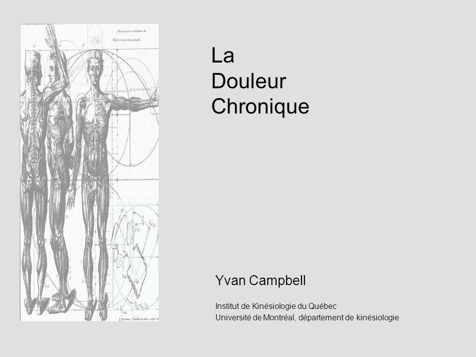 La Douleur Chronique Yvan Campbell Institut de Kinésiologie du Québec