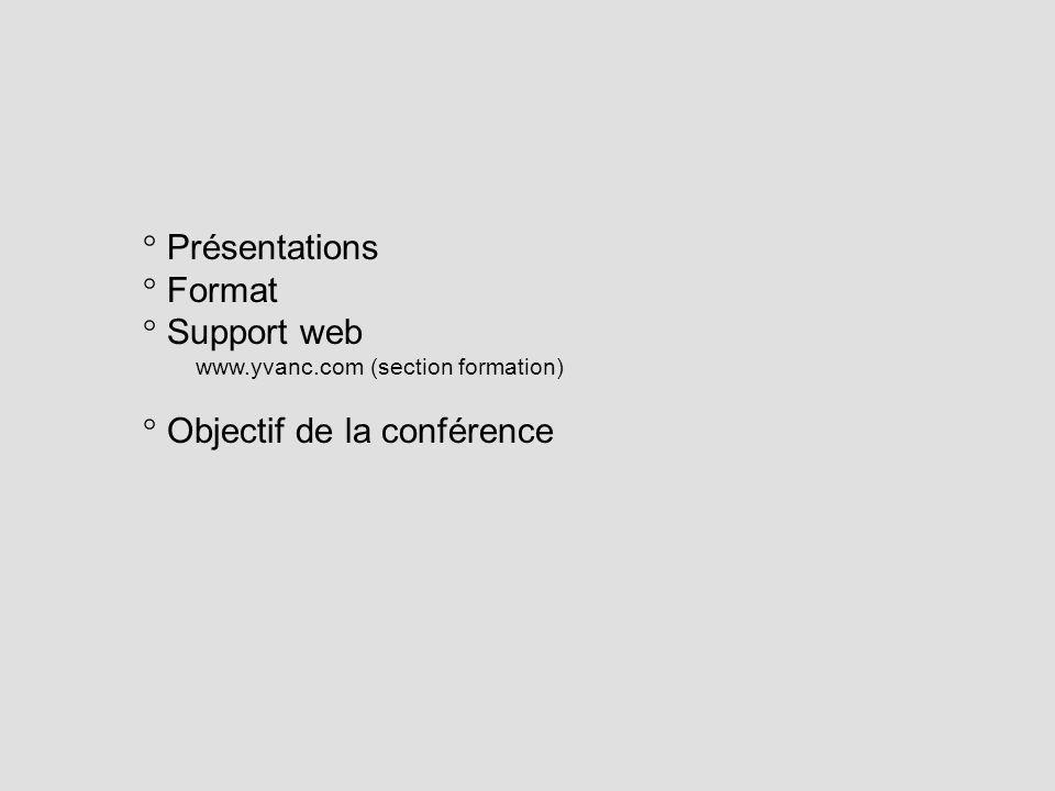 Objectif de la conférence