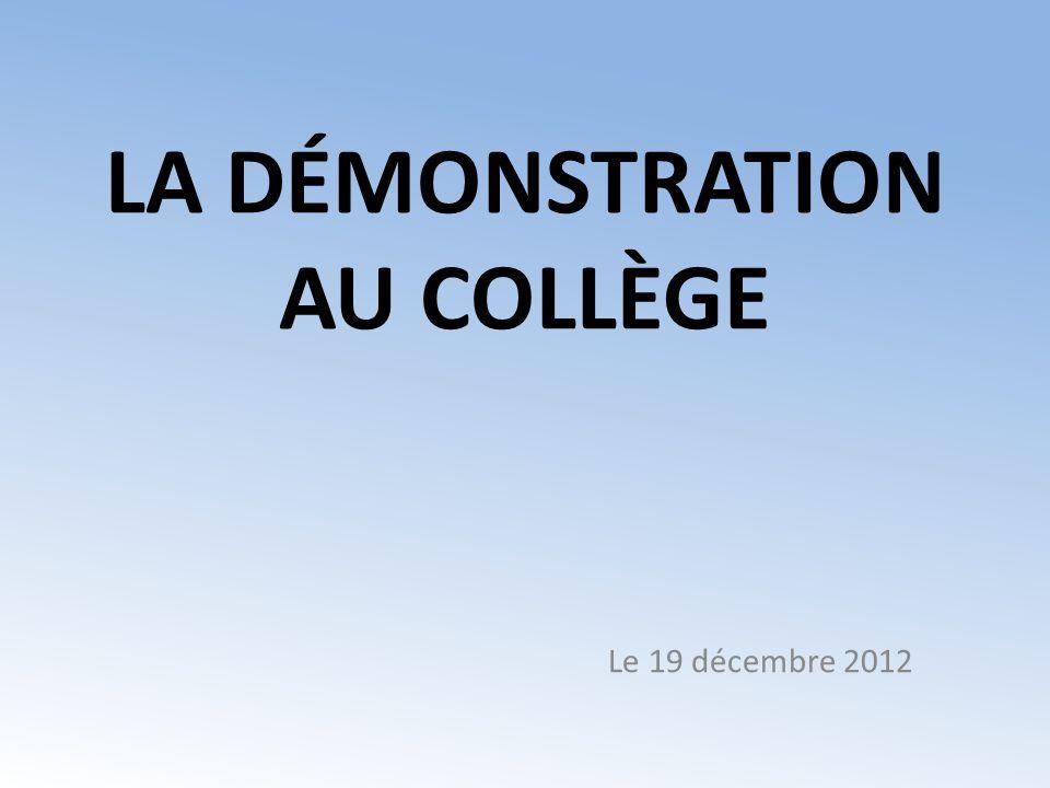 LA DÉMONSTRATION AU COLLÈGE
