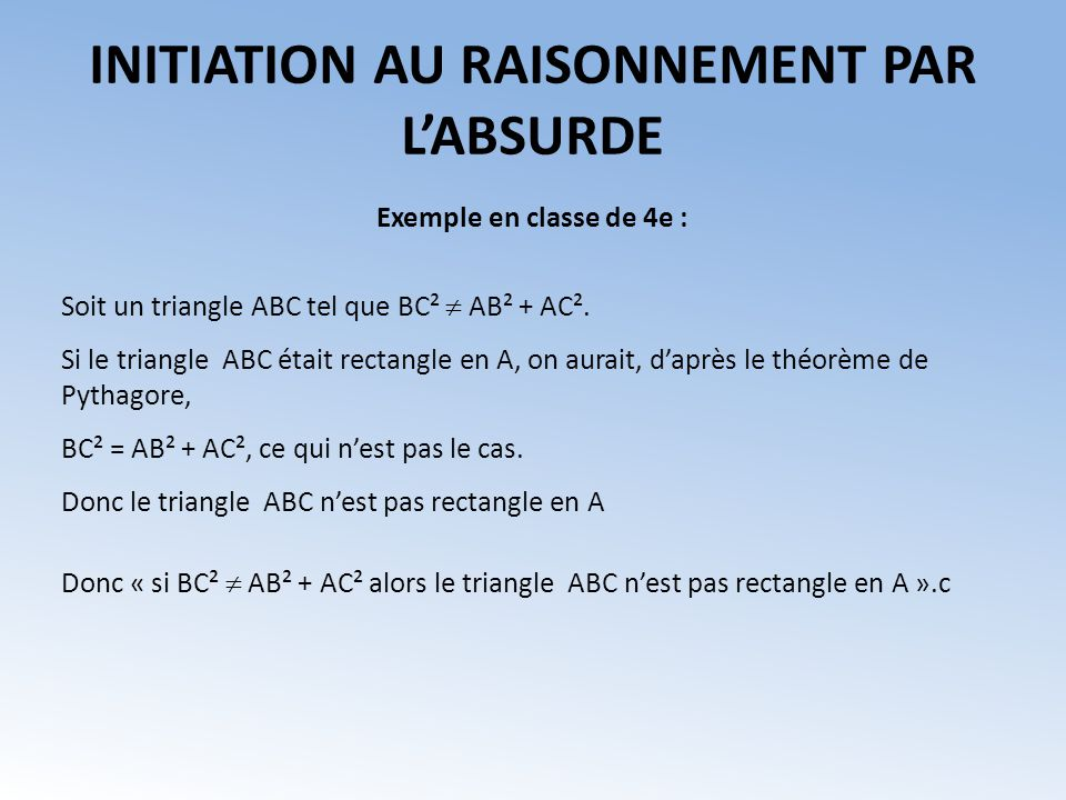 INITIATION AU RAISONNEMENT PAR L'ABSURDE