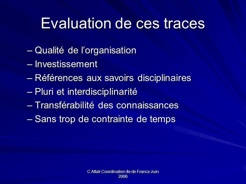 Evaluation de ces traces