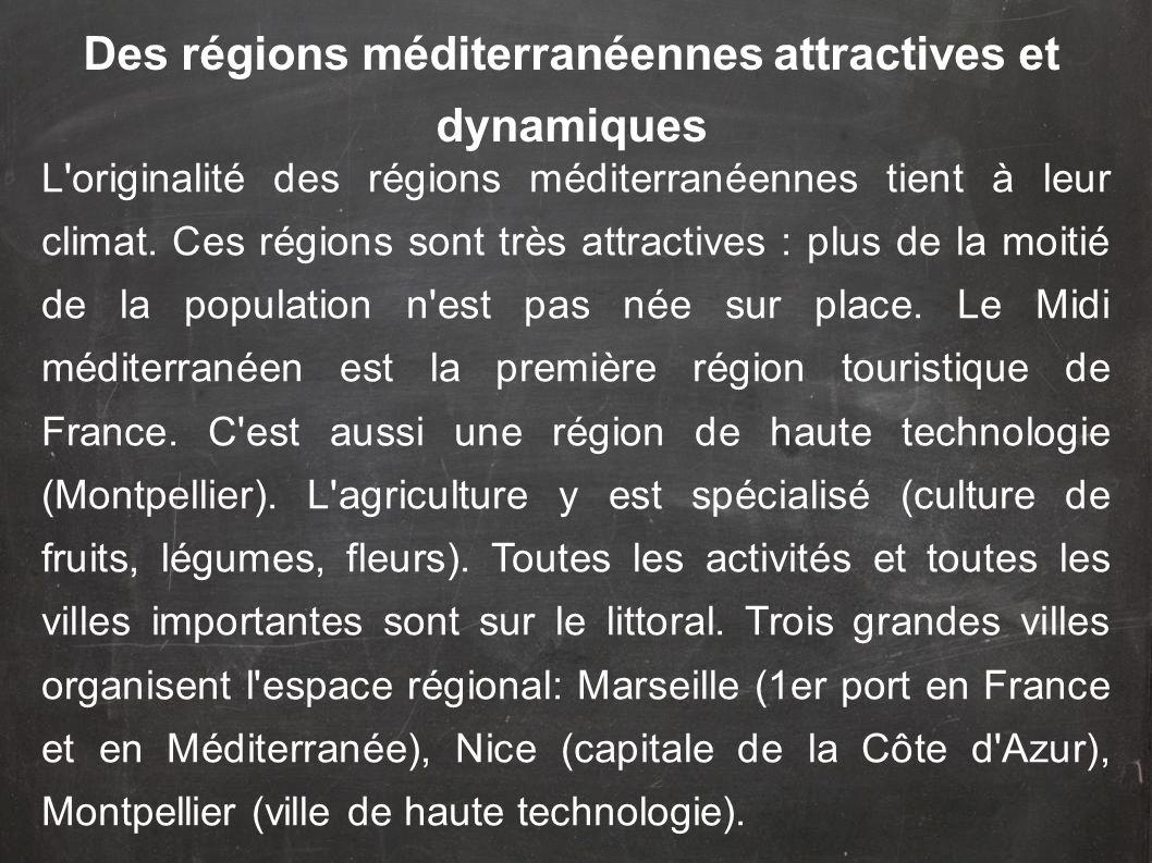 Des régions méditerranéennes attractives et dynamiques