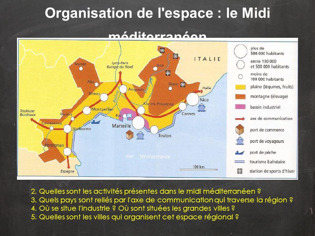 Organisation de l espace : le Midi méditerranéen
