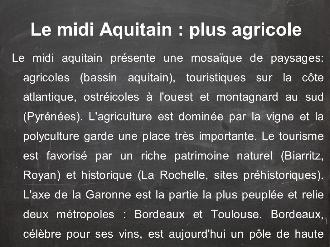 Le midi Aquitain : plus agricole