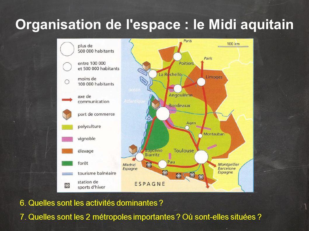 Organisation de l espace : le Midi aquitain