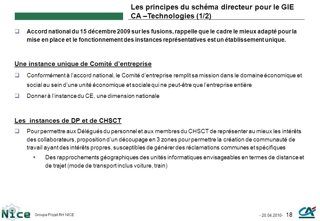 Les principes du schéma directeur pour le GIE CA –Technologies (1/2)