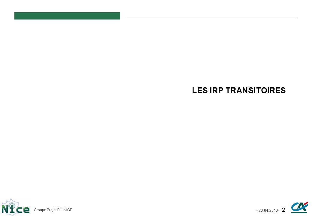 LES IRP TRANSITOIRES