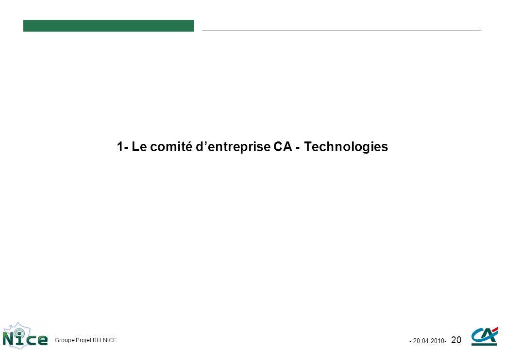 1- Le comité d'entreprise CA - Technologies