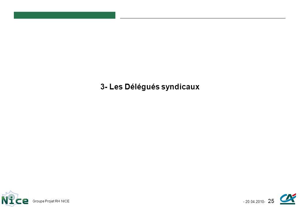 3- Les Délégués syndicaux