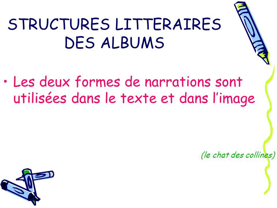 STRUCTURES LITTERAIRES DES ALBUMS