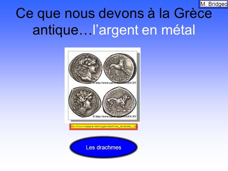 Ce que nous devons à la Grèce antique…l'argent en métal