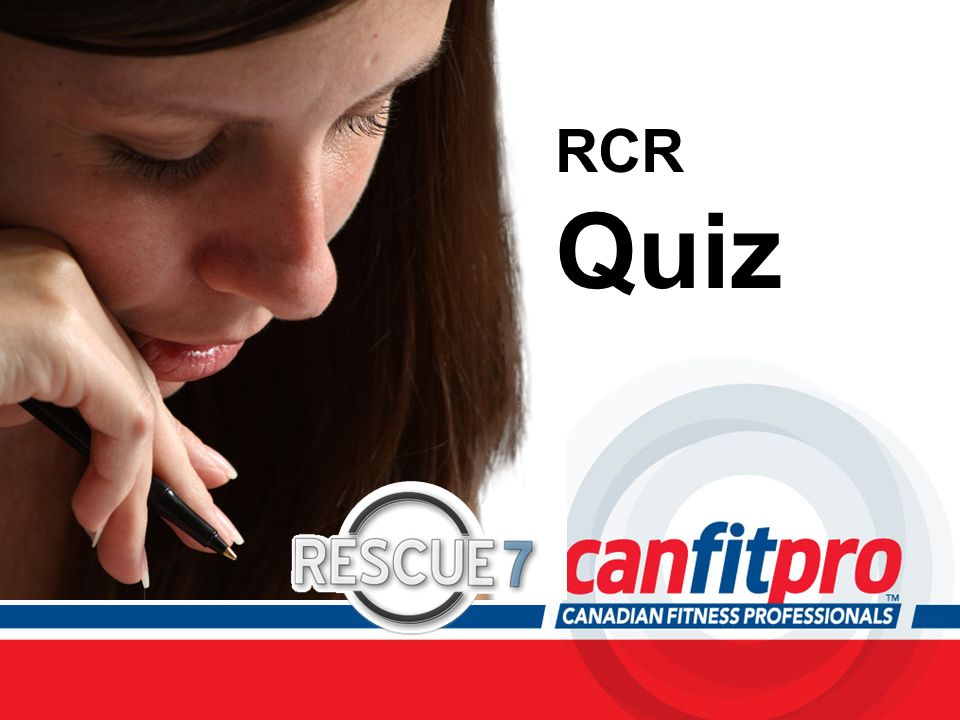 RCR Quiz Be sure to allow ample time at the end of the course to answer any questions participants may have.