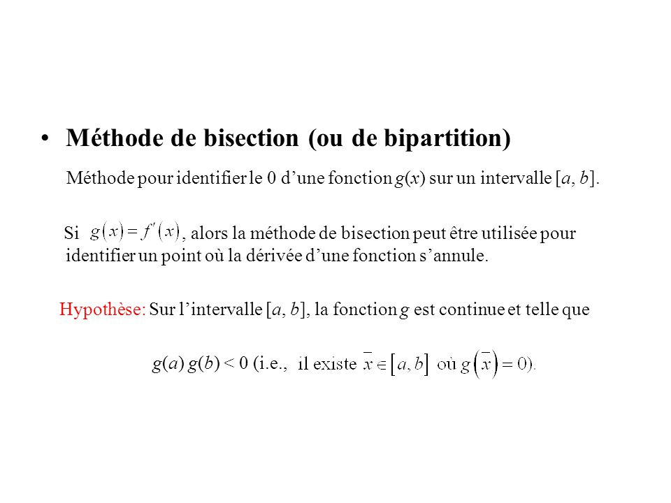 Méthode de bisection (ou de bipartition)