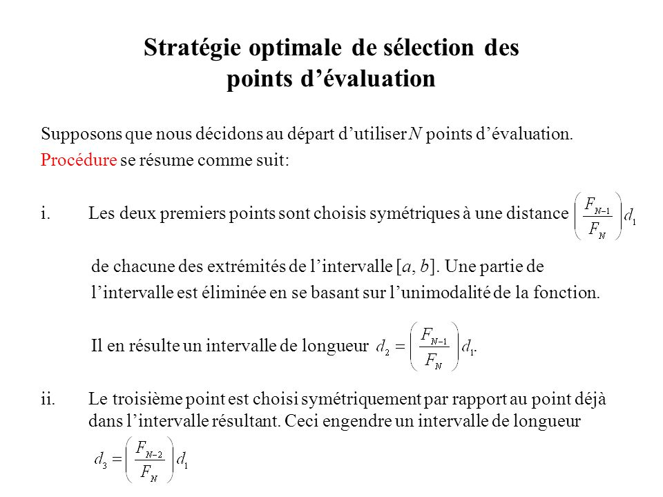 Stratégie optimale de sélection des points d'évaluation