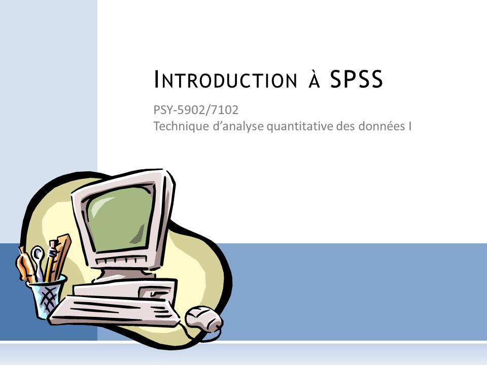 PSY-5902/7102 Technique d'analyse quantitative des données I